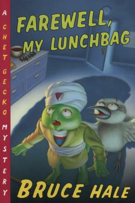 Image for Farewell, My Lunchbag: A Chet Gecko Mystery