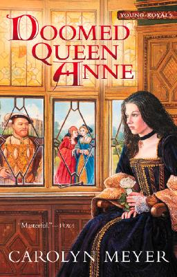 Image for Doomed Queen Anne: A Young Royals Book