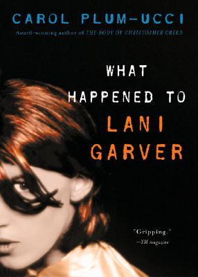 Image for What Happened to Lani Garver