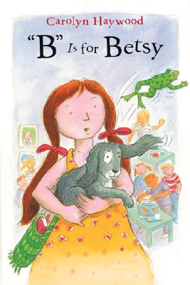 """Image for """"B"""" Is for Betsy (Betsy (Paperback))"""