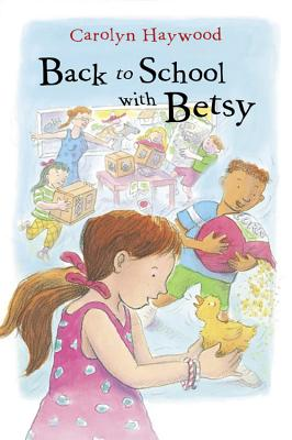 Image for Back to School with Betsy (3) (Odyssey/Harcourt Young Classic)
