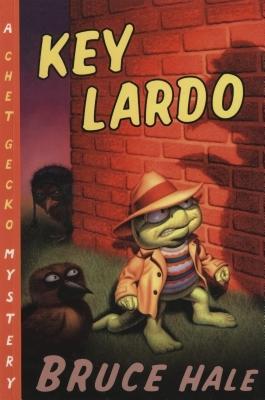 Key Lardo: A Chet Gecko Mystery, Bruce Hale