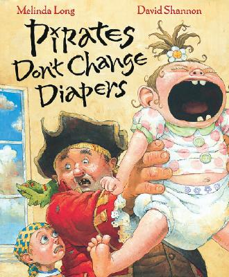 PIRATES DON'T CHANGE DIAPERS, LONG, MELINDA
