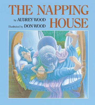 "The Napping House: Lap-Sized Board Book, ""Wood, Audrey"""