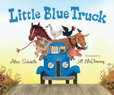 Little Blue Truck, ALICE SCHERTLE