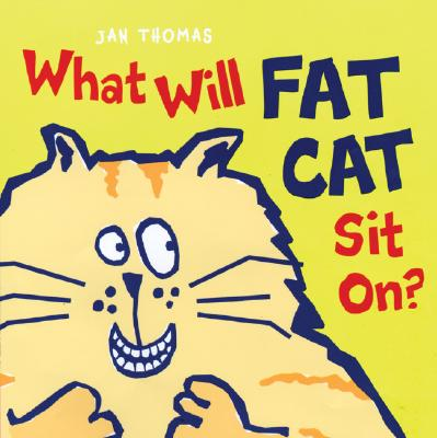 Image for What Will Fat Cat Sit On