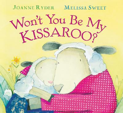 "Won't You Be My Kissaroo?, ""Ryder, Joanne"""