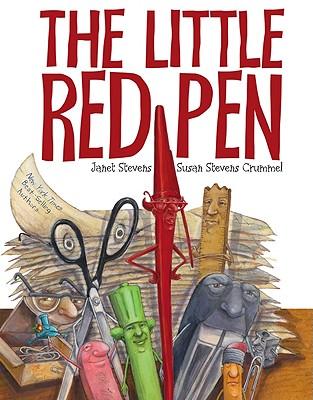 The Little Red Pen, Janet Stevens, Susan Stevens Crummel