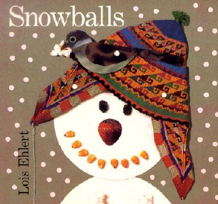 "Snowballs, ""Ehlert, Lois"""