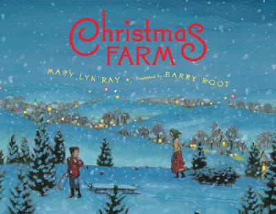 "Christmas Farm, ""Ray, Mary Lyn"""
