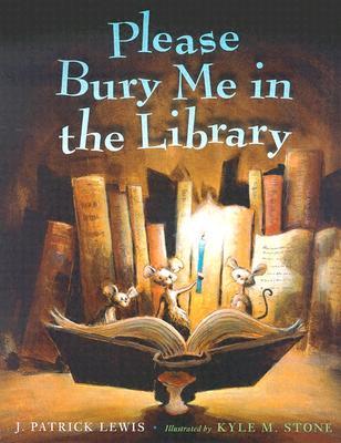"Please Bury Me in the Library, ""Lewis, J. Patrick"""