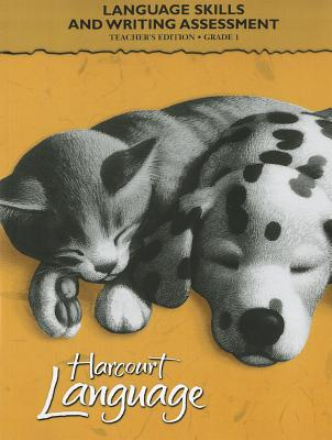 Image for Harcourt School Publishers Language: Language Skills And Writing Assessment Teacher'S Edition Grade 1