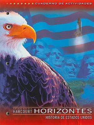Image for Harcourt School Publishers Horizontes: Activity Book Grade 5 US History (Spanish Edition)