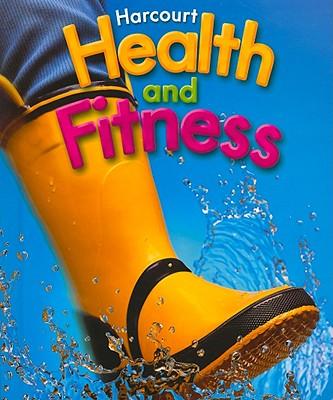 Harcourt Health & Fitness: Student Edition Grade 1 2006