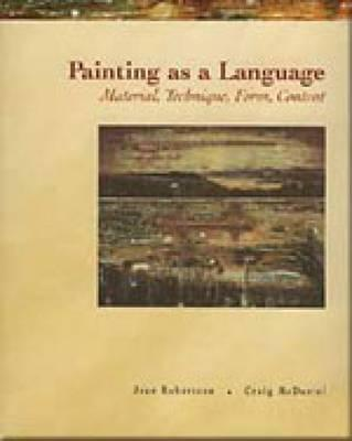 Painting as a Language, Robertson, Jean McDaniel, Craig