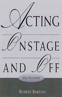 Image for ACTING ONSTAGE AND OFF 3RD EDITION