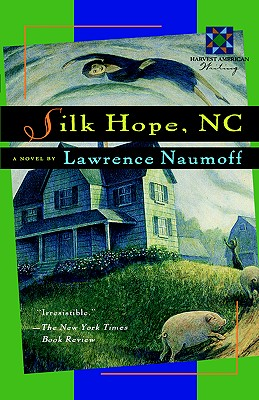 Image for Silk Hope, NC (Harvest American Writing) SIGNED