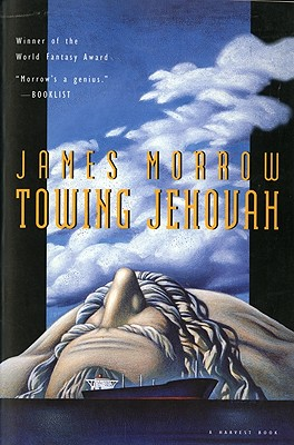 Towing Jehovah (Harvest Book), James Morrow
