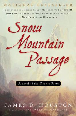Image for SNOW MOUNTAIN PASSAGE : A NOVEL