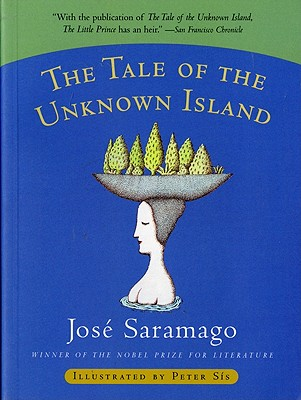 The Tale of the Unknown Island, Saramago, Jose