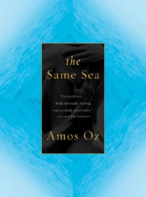 """Same Sea, """"Oz, Amos"""""""