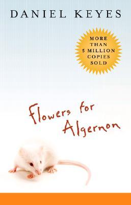 """Flowers for Algernon, """"Keyes, Daniel"""""""