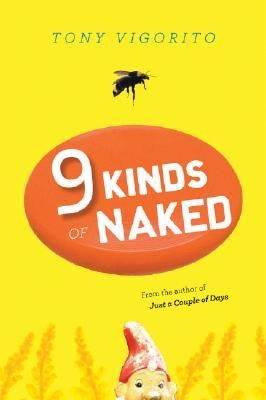 """Nine Kinds of Naked, """"Vigorito, Tony"""""""