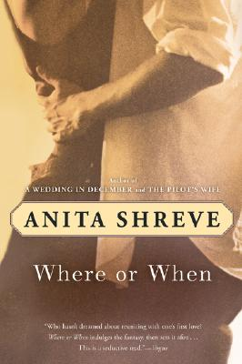 Where or When, Anita Shreve, Virginia Barber