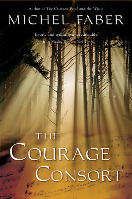 """The Courage Consort, """"Faber, Michel"""""""
