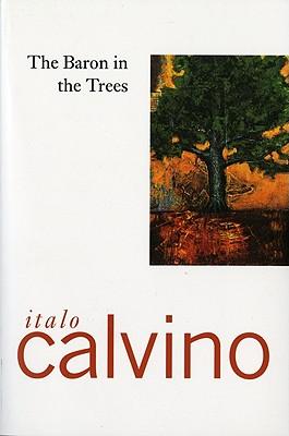 "The Baron In The Trees, ""Calvino, Italo"""