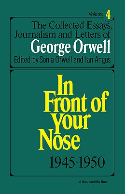 Image for The Collected Essays, Journalism And Letters Of George Orwell, Volume 4 1945-1950