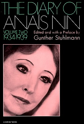 The Diary of Anais Nin, Vol. 2: 1934-1939, Anais Nin