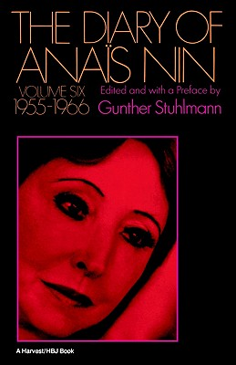 The Diary of Anais Nin, Vol. 6: 1955-1966, Anais Nin