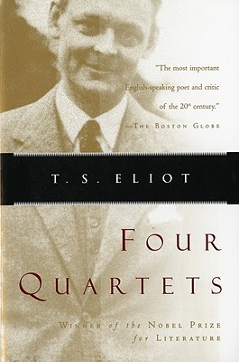Four Quartets, T. S. ELIOT