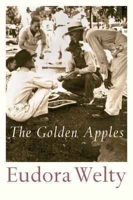 """The Golden Apples, """"Welty, Eudora"""""""