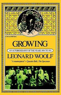 Image for Growing: An Autobiography of the Years 1904 to 1911