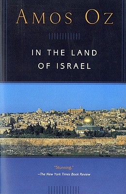 """In the Land of Israel (Harvest in Translation), """"Oz, Amos"""""""
