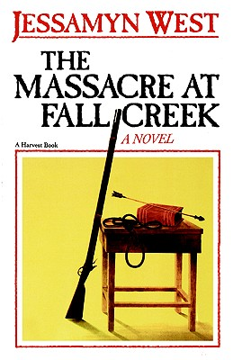 The Massacre at Fall Creek, West, Jessamyn
