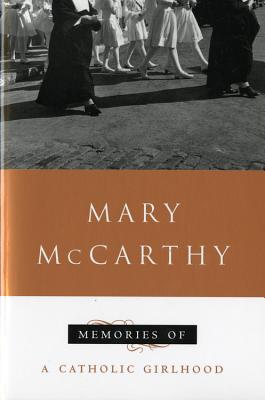 Memories of a Catholic Girlhood, McCarthy, Mary