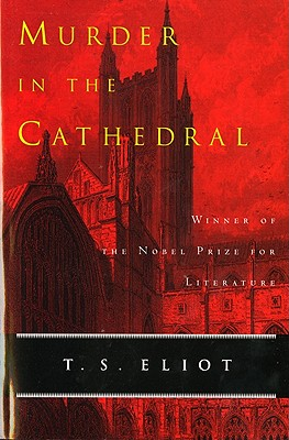 Murder in the Cathedral (A Harvest/Hbj Book), T. S. ELIOT