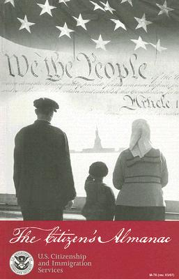 Image for The Citizen?s Almanac: Fundamental Documents, Symbols, and Anthems of the United States