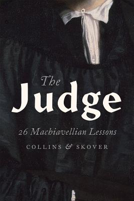 Image for Judge: 26 Machiavellian Lessons, The