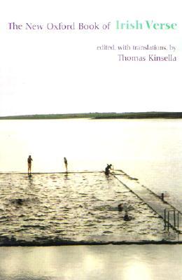 The New Oxford Book of Irish Verse (Oxford Books of Verse), Kinsella, Thomas