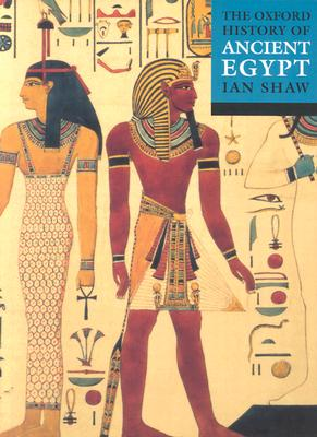 The Oxford History of Ancient Egypt (Oxford Histories)