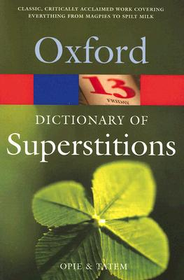 Image for A Dictionary of Superstitions (Oxford Quick Reference)