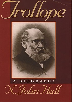 Image for Trollope: A Biography (Oxford Lives)