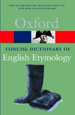 Image for The Concise Oxford Dictionary of English Etymology (Oxford Quick Reference)