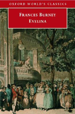 Evelina (Oxford World's Classics), Burney, Frances