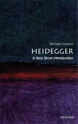 Image for HEIDEGGER: A VERY SHORT INTRODUCTION