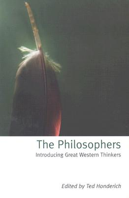 Image for The Philosophers: Introducing Great Western Thinkers